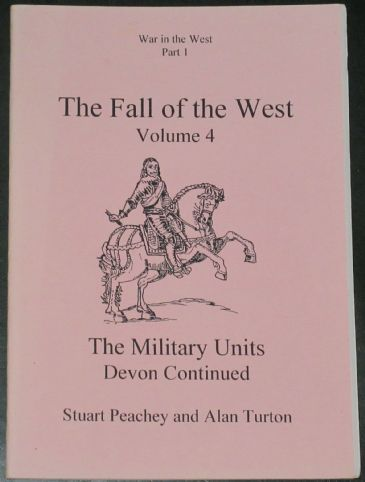 The Fall of the West (Volume 4), by Stuart Peachey and Alan Turton